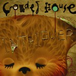 Crowded House, Intriguer