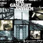 The Gaslight Anthem, American Slang