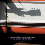 Elvis Costello & The Imposters, The Delivery Man