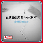 Up, Bustle & Out, Soliloquy