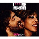David Guetta, F*** Me I'm Famous: Ibiza Mix 2010 (With Cathy)