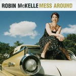 Robin McKelle, Mess Around mp3