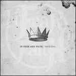 In Fear and Faith, Imperial
