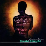 Gerald Albright, Giving Myself to You