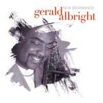 Gerald Albright, New Beginnings