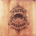 Truth & Salvage Co., Truth & Salvage Co.