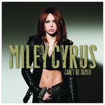 Miley Cyrus, Can't Be Tamed mp3