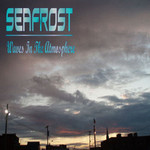 Seafrost, Waves In The Atmosphere