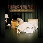 Pierce the Veil, A Flair for the Dramatic