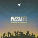 Passafire, Everyone On Everynight mp3