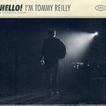 Tommy Reilly, Hello! I'm Tommy Reilly