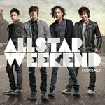 Allstar Weekend, Suddenly