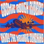 Cosmic Rough Riders, Enjoy The Melodic Sunshine