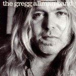 The Gregg Allman Band, Just Before the Bullets Fly
