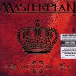 Masterplan, Time to Be King
