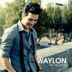 Waylon, Wicked Ways