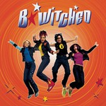 B*Witched, B*Witched
