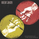 RJD2, Inversions of the Colossus