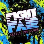 Fight Fair, Settle The Score
