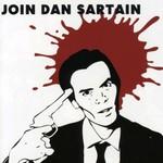 Dan Sartain, Join Dan Sartain
