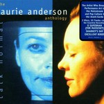 Laurie Anderson, Talk Normal: The Laurie Anderson Anthology