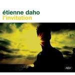 Etienne Daho, L'Invitation