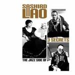 Sashird Lao, 3 Secrets