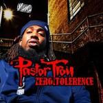 Pastor Troy, Zero Tolerance