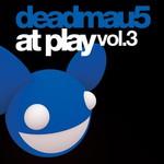 deadmau5, At Play, Volume 3