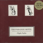 The Paradise Motel, Flight Paths