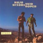 Mojo Nixon and Skid Roper, Root Hog or Die