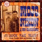Mojo Nixon & the Toadliquors, The Real Sock Ray Blue!