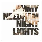Jimmy Needham, Nightlights