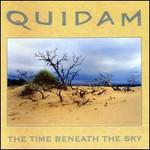 Quidam, The Time Beneath The Sky