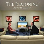 The Reasoning, Adverse Camber