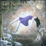 The Reasoning, Awakening