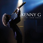 Kenny G, Heart And Soul