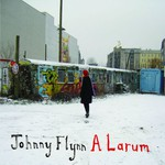 Johnny Flynn, A Larum