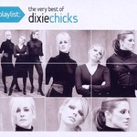 Dixie Chicks, The Very Best Of
