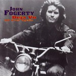 John Fogerty, Deja Vu All Over Again