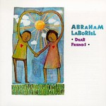 Abraham LaBoriel, Dear Friends