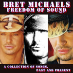 Bret Michaels, Freedom of Sound