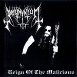 Nachtmystium, Reign of the Malicious