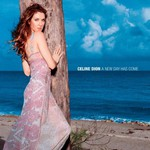 Celine Dion, A New Day Has Come mp3