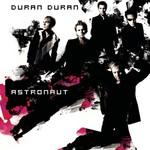 Duran Duran, Astronaut mp3