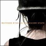 Matthew Ryan, Matthew Ryan vs. The Silver State