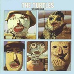 The Turtles, Wooden Head