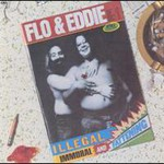 Flo & Eddie, Illegal, Immoral And Fattening