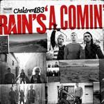 Children 18:3, Rain's 'A Comin'