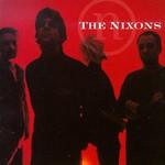 The Nixons, The Nixons
